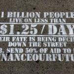 ONE Mitglieder in den USA haben mit Graffitiaktionen vor einem Treffen der VN in New York auf die Ärmsten der Welt aufmerksam gemacht. Foto: ONE.
