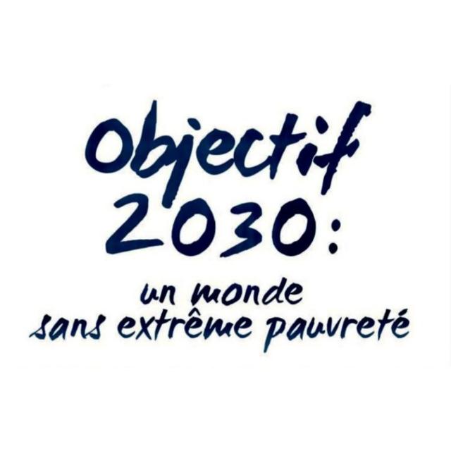 Objectif 2030 : Un monde sans extrême pauvreté