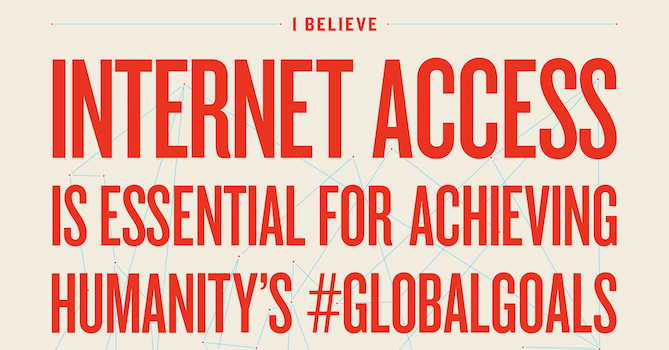 The Connectivity Declaration: Demanding Internet access for all and implementation of the Global Goals