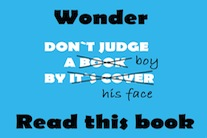 What I learned from Wonder by R.J. Palacio