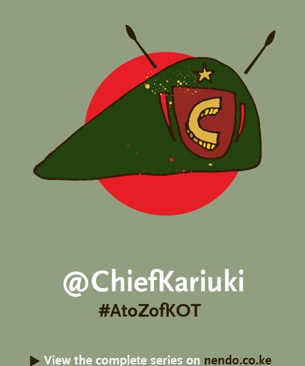 C is for @ChiefKariuki