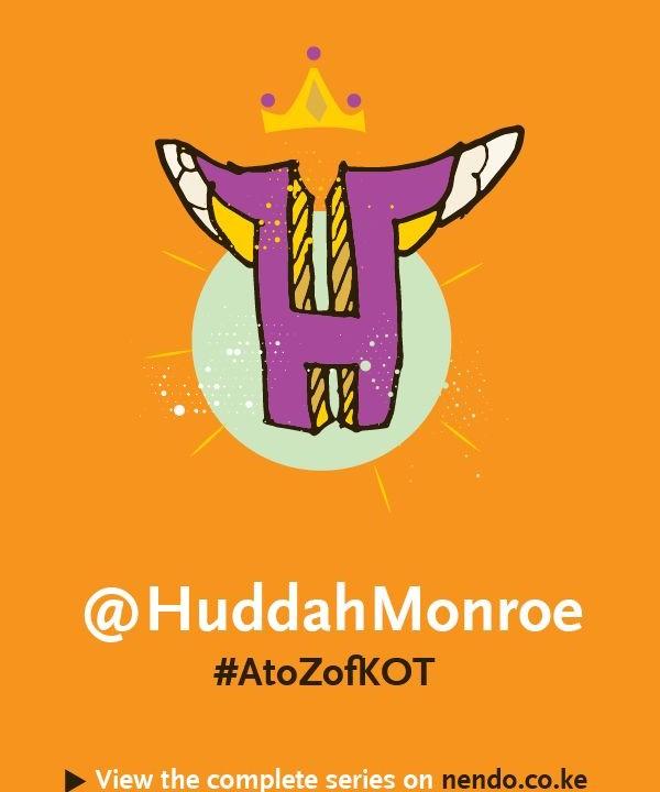 H is for @HuddahMonroe