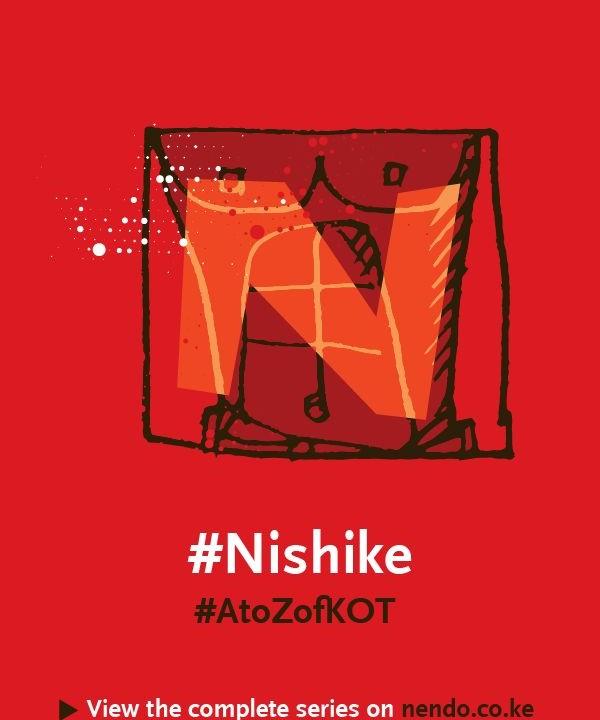 N is for #Nishike